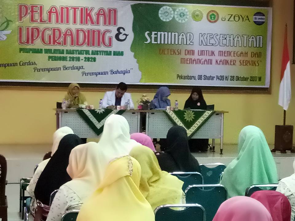 "Pelantikan Upgrading Pimpinan Wilayah Nasyiahtul Aisyiyah Riau & Seminar Keperawatan ""Deteksi Dini untuk Mencegah dan Menangani Kanker Serviks"" (SABTU, 28 OKTOBER 2017)"